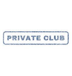 private club textile stamp vector image