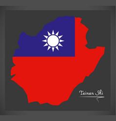 tainan shi taiwan map with taiwanese national flag vector image