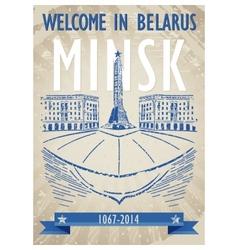 Retro grunge poster invitation to Minsk Belarus vector image