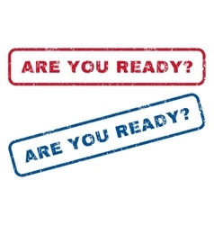 Are You Ready Question Rubber Stamps vector image