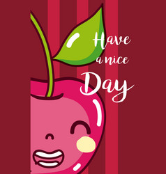 have a nice day fruits card vector image