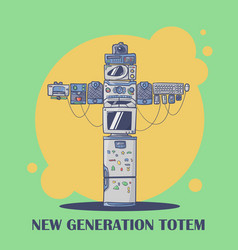 New generation totem compoung from current devices vector