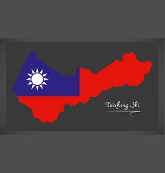 Taizhong shi taiwan map with taiwanese national vector