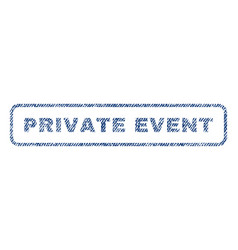 private event textile stamp vector image