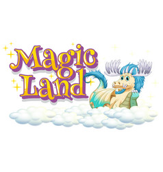 Font design for word magic land with happy dragon vector