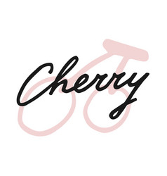 label print lettering cherry vector image
