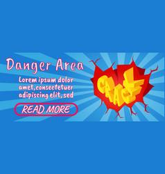Danger area concept banner comics isometric style vector