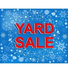 Big winter sale poster with YARD SALE text vector image