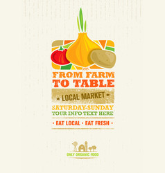 From farm to table fresh local food print concept vector