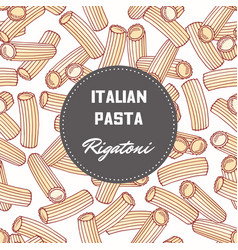 hand drawn background with pasta rigatoni vector image