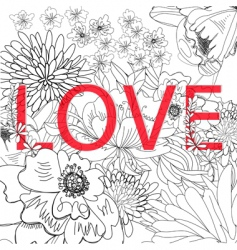 inscription love on floral background vector image