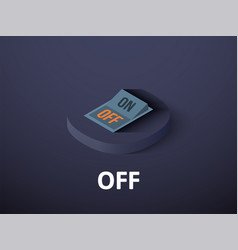 Off isometric icon isolated on color background vector