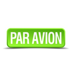Par avion green 3d realistic square isolated vector