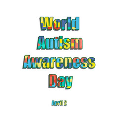 2 april as world autism day color label vector image