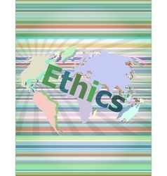ethics word on digital touch screen vector image