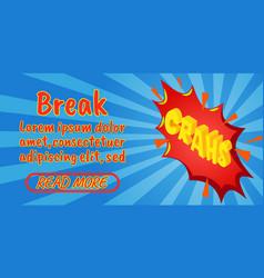 break concept banner comics isometric style vector image