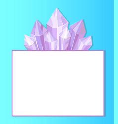 Purple crystals place for text in white frame vector