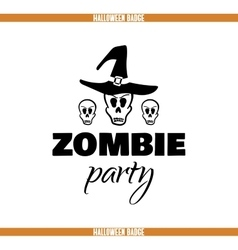 Zombie party skulls badge vector