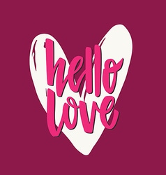 Hello Love Lettering vector image