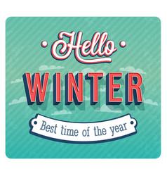 Hello winter typographic design vector