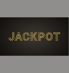 Inscription jackpot with neon lamps vector