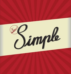 Keep it simple vector image