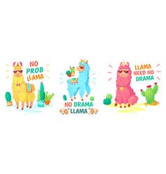 llama poster no drama llama and no prob llama vector image