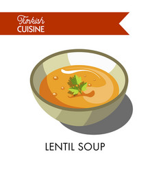 Turkish lentil soup with parsley in deep bowl vector