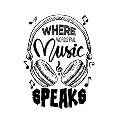 where words fail music speaks vector image