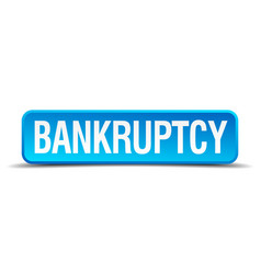 Bankruptcy blue 3d realistic square isolated vector