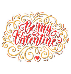be my valentine doodle hand lettering background vector image
