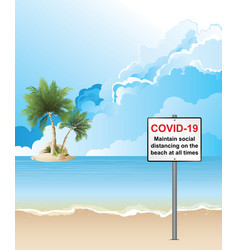 Covid19 19 beach distancing sign vector