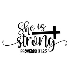 she is strong proverbs 3125 vector image