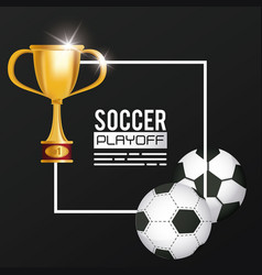 soccer sport balloon and trophy vector image