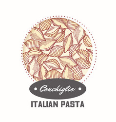Sticker with hand drawn pasta conchiglie vector