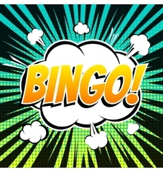 Bingo comic book bubble text retro style vector image