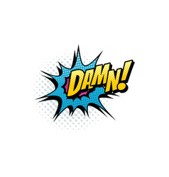 damn pop art comic swearing bubble icon vector image