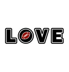 Love sublimation design american football simple vector