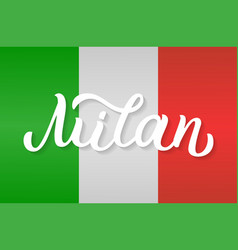 Milan hand lettering vector