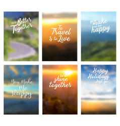 Positive quotes better together to travel vector