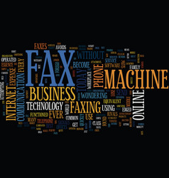 As fax machine dies text background word vector
