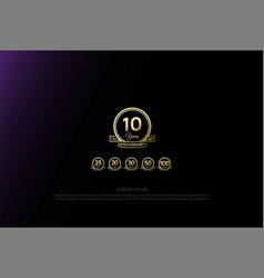 elegant luxury 10 20 25 30 50 75 100 years vector image