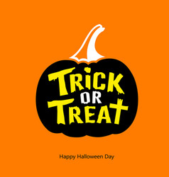 Happy halloween trick or treat message vector
