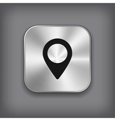Map pointer icon - metal app button vector image