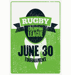 rugby typographical vintage grunge style poster vector image