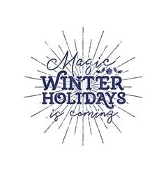 Magic winter holiday typography label Retro photo vector