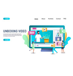 unboxing video website landing page design vector image
