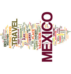 Your way to mexico a travel guide text background vector