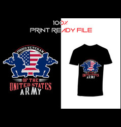 Proud united states army t-shirts design t-shirt vector