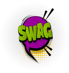 Swag comic book text pop art vector